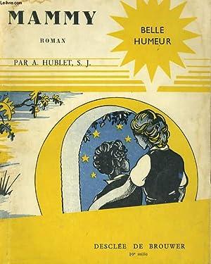 MAMMY: A. HUBLET