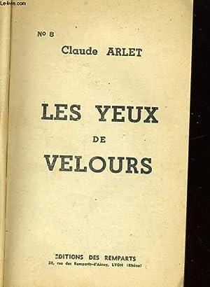 LES YEUX DE VELOURS: CLAUDE ARLET
