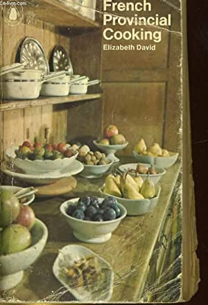 FRENCH PROVINCIAL COOKING: ELIZABETH DAVID