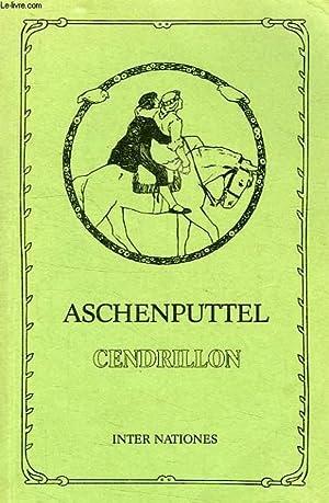 ASCHENPUTTEL UND ANDERE MARCHEN, CENDRILLON ET AUTRES: GRIMM (Les frères)