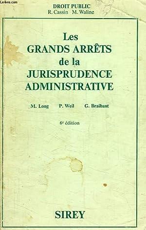 LES GRANDS ARRETS DE LA JURISPRUDENCE ADMINISTRATIVE: LONG M., WEIL