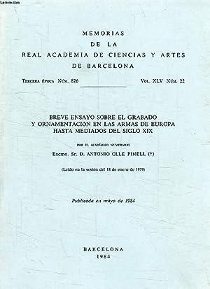 BREVE ENSAYO SOBRE EL GRABADO Y ORNAMENTACION EN LAS ARMAS DE EUROPA HASTA MEDIADOS DEL SIGLO XIX: ...