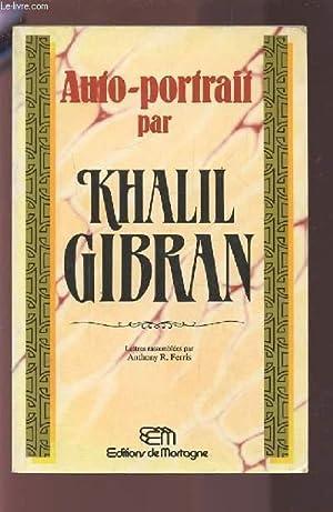 AUTO PORTRAIT DE KHALIL GIBRAN.: FERRIS ANTHONY R.