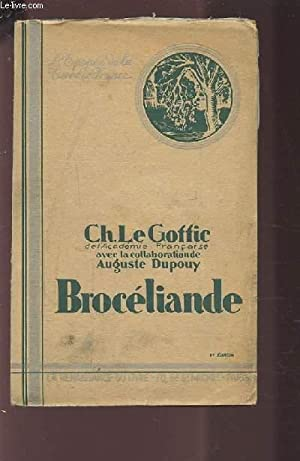 BROCELIANDE.: LE GOFFIC CH. / DUPOUY AUGUSTE
