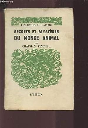 SECRETS ET MYSTERES DU MONDE ANIMAL.: PINCHER CHAPMAN