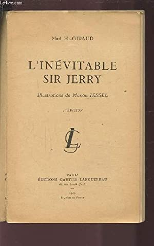 L'INEVITABLE SIR JERRY.: GIRAUD H.