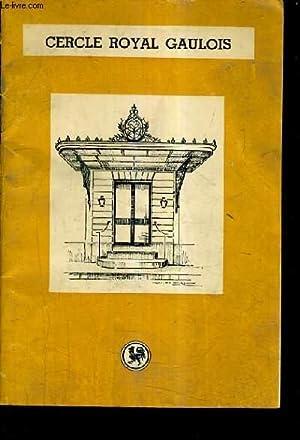CERCLE ROYAL GAULOIS - CHRONIQUE ET INFORMATIONS ARTISTIQUE ET LITTERAIRE - N° DE AOUT ...