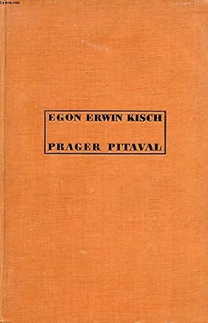 PRAGER PITAVAL: KISCH EGON ERWIN