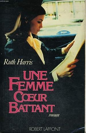 UNE FEMME COEUR BATTANT.: HARRIS RUTH.