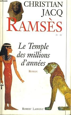 RAMSES. LE TEMPLE DES MILLIONS D'ANNEES. TOME: JACQ CHRISTIAN.