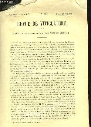 REVUE DE VITICULTURE - JOURNAL DE LA VITICULTURE FRANCAIS ET MONDIALE - 29° ANNEE - TOME 56 - N...