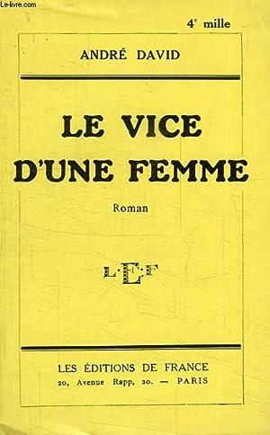 LE VICE D'UNE FEMME: DAVID ANDRE