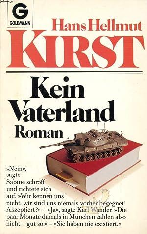 KEIN VATERLAND: KIRST Hans Hellmut