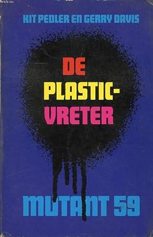MUTANT 59, DE PLASTIC-VRETER: PEDLER KIT, DAVIS GERRY