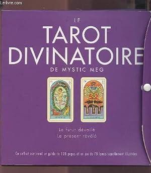 LE TAROT DIVINATOIRE DE MYSTIC MEG - LE FUTUR DEVOILE / LE PRESENT REVELE - COFFRET CONTENANT UN ...