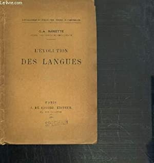 L'EVOLUTION DES LANGUES / COLLECTION BACCALAUREAT DE PHILOSOPHIE: TEXTES ET COMPLEMENTS: ...