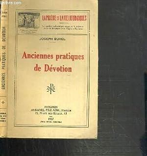 ANCIENNES PRATIQUES DE DEVOTION / LA PRIERE ET LA VIE LITURGIQUE: BUREL JOSEPH