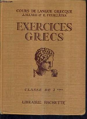 EXERCICES GRECS A L'USAGE DE LA CLASSE: E.FEUILLATRE & J.ALLARD