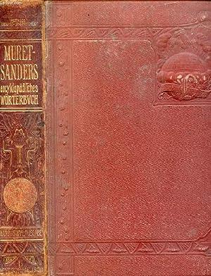 MURET-SANDERS ENCYKLOPÄDISCHES ENGLISH-DEUTSCHES UND DEUTSCH-ENGLISCHES WÖRTERBUCH, ...