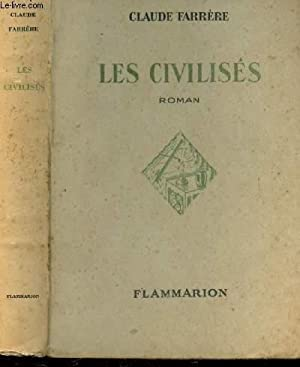 LES CIVILISES: FARRERE CLAUDE