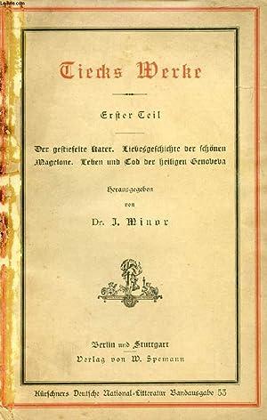 TIECKS WERKE, ERSTER TEIL: TIECK Ludwig, Von