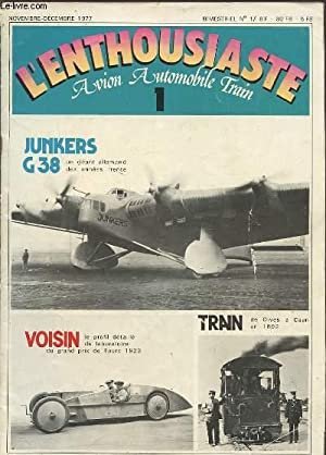 L'ENTHOUSIASTE N°1 / NOVEMBRE-DECEMBRE 1977 - AVION AUTOMOBILILE TRAIN 1 : JUNKERS G ...