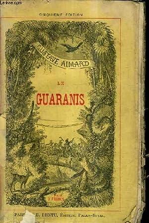 LES GUARANIS / 5E EDITION.: AIMARD GUSTAVE