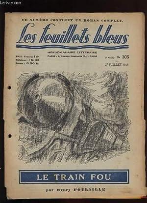 Le train fou suivi de Casimir Dupiquet,: POULLAILLE