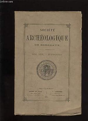 Société archéologique de Bordeaux - Tome XXIX - Fascicule n° 2: COLLECTIF
