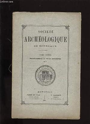 Société archéologique de Bordeaux - Tome XXXIII - Procès verbaux et ...