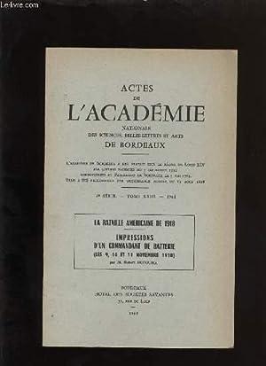 Actes de l'académie nationale des sciences, belles-lettres et arts de Bordeaux. La ...