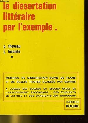 LA DISSERTATION LITTERAIRE PAR L4EXEMPLE: THEVEAU ET LECOMTE