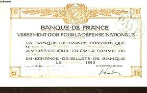 1 PREUVE DE VERSEMENT D'OR POUR LA DEFENSE NATIONALE: BANQUE DE FRANCE