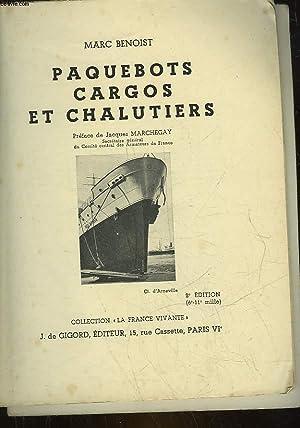 PAQUEBOTS CARGOS ET CHALUTIERS: BENOIST MARC