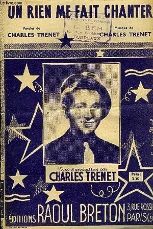 UN RIEN ME FAIT CHANTER: CHARLES TRENET