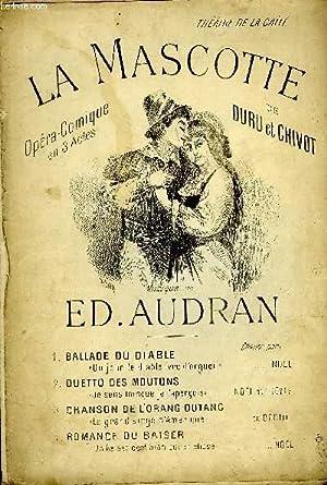 """4 PARTITIONS tiré de """"La mascotte"""" /1.: ED. AUDRAN"""