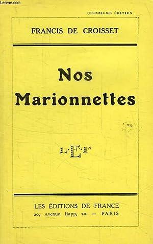 NOS MARIONNETTES: CROISSET FRANCIS DE