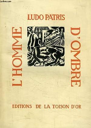L'HOMME D'OMBRE: PATRIS LUDO