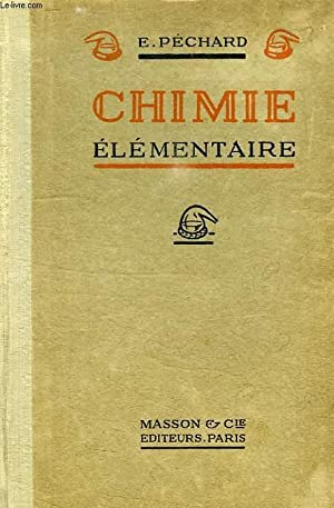CHIMIE ELEMENTAIRE: PECHARD E.