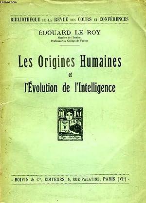 LES ORIGINES HUMAINES ET L'EVOLUTION DE L'INTELLIGENCE: LE ROY EDOUARD