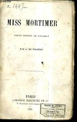 MISS MORTIMER.: E. DE VALBEAU