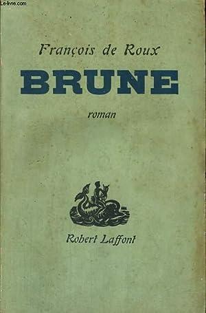 BRUNE.: DE ROUX FRANCOIS.