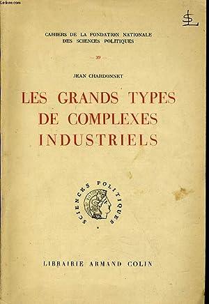 LES GRANDS TYPES DE COMPLEXES INDUSTRIELS: JEAN CHARDONNET