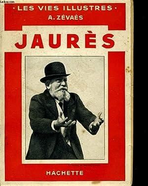 JAURES - LES VIES ILLUSTRES: A. ZEVAES