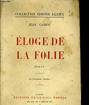 ELOGE DE LA FOLIE: JEAN CASSOU