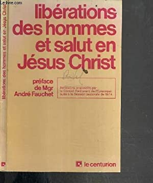 LIBERATIONS DES HOMMES ET SALUT EN JESUS-CHRIST: COLLECTIF