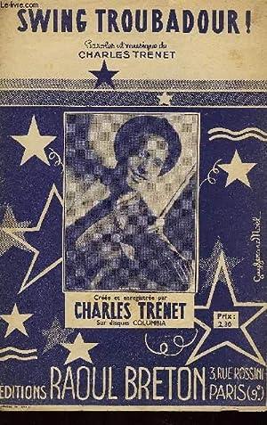 SWING! TROUBADOUR partition pour le chant: CHARLES TRENET
