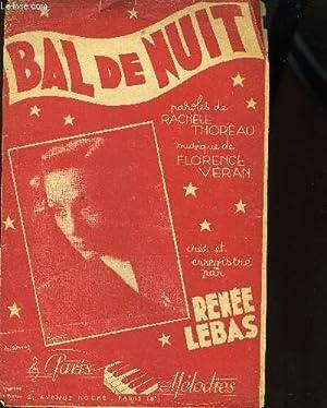 BAL DE NUIT valse chantée PARTITION POUR LE CHANT: FLORENCE VERAN
