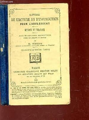LIVRE DE LECTURE D'INSTRUCTION POUR L'ADOLESCENT -: BRUNO G.