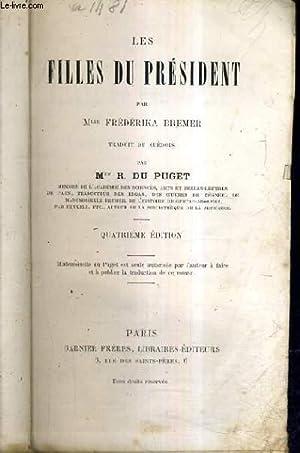 LES FILLES DU PRESIDENT / 4E EDITION.: FREDERIKA BREMBER